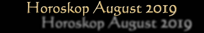 Kabbala Horoskop August 2019